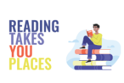 Graphic with a stack of books and the text Reading Takes You Places.