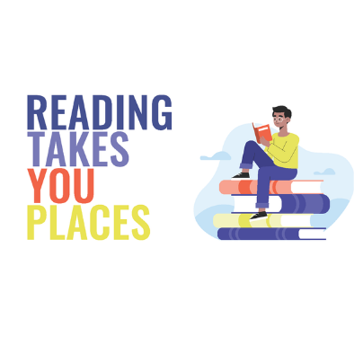 Image of child sitting on stack of books with caption of Reading Takes You Places